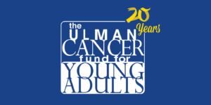 The Ulman Fund Scholarships for young adult cancer survivors